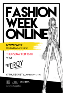 Fashion Week Online NYFW Party Hosted by Loris Diran