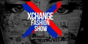 Xchange Fashion Show