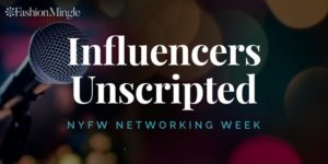 Fashion Mingle / Influencers Unscripted