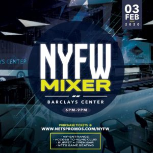 NYFW Mixer at Barclays Center