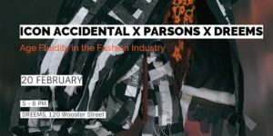 Icon Accidental X Young Talent X DREEMS: Age Fluidity in the Fashion Industry