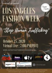 Los Angeles Fashion Week || Stop Human Trafficking